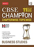 11 Years (2007-17) CBSE Champion: Chapterwise Topicwise - Business Studies (Class 12)