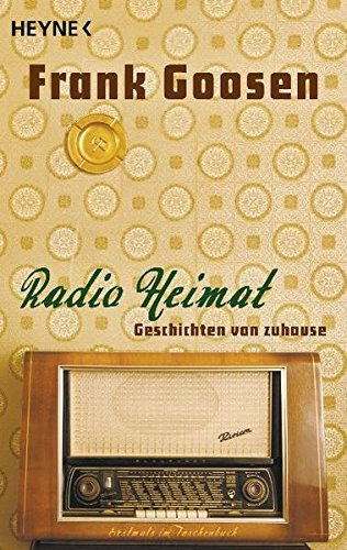 Preisvergleich Produktbild Radio Heimat: Geschichten von Zuhause