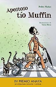 Apestoso tío Muffin   par Pedro Mañas