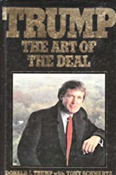 Trump - Art of the Deal by Donald J. Trump (1988-05-19)