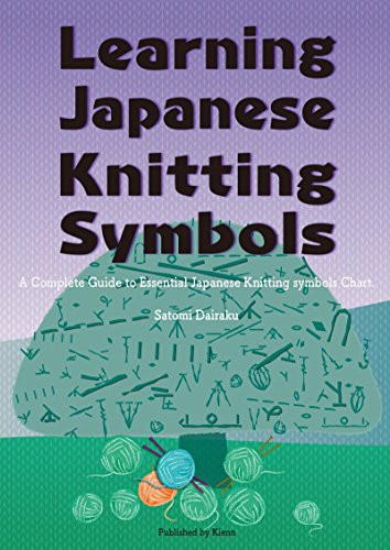 Learning Japanese Knitting Symbols How To Knit And Crochet With