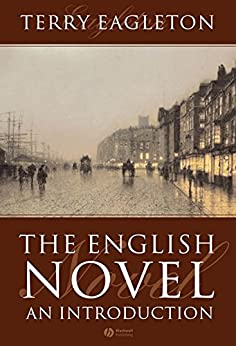 The English Novel: An Introduction by [Eagleton, Terry]