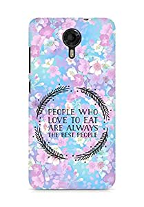 AMEZ people who love to eat are always the best people Back Cover For Micromax Canvas Xpress 2 E313