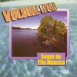 Segas De L'Ile Maurice Volume D'Or [Import anglais]