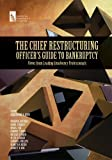 The Chief Restructuring Officer