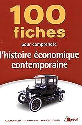 100 fiches pour comprendre l'histoire économique contemporaine