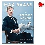 Max Raabe: Der perfekte Moment ... wird heut verpennt - Liederbuch mit bunter herzförmiger Notenklammer