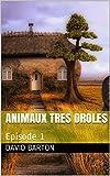 Telecharger Livres Animaux tres droles Episode 1 (PDF,EPUB,MOBI) gratuits en Francaise