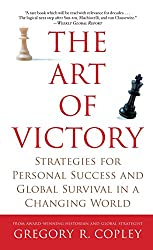 The Art of Victory: Strategies for Personal Success and Global Survival in a Changing World (English Edition)