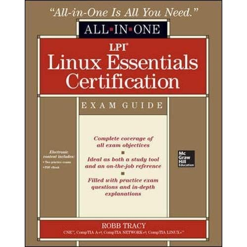 LPI Linux Essentials Certification All-in-One Exam Guide by Robb H. Tracy(2013-04-30)