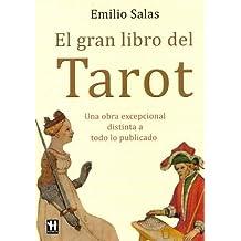 Gran libro del tarot, el: El libro más completo sobre el tarot de Salas, Emilio (2009) Tapa blanda