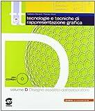 T&t. Corso di tecnologie e tecniche di rappresentazione grafica. Tomi A-D. Per gli Ist. tecnici. Con DVD-ROM
