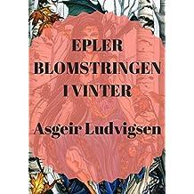 Epler blomstringen i vinter (Norwegian Edition)