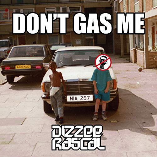 Don't Gas Me [Explicit]