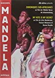 Mandela - 1994 2004 - Chroniques sud-africaines + My Vote Is My Secret [Francia] [DVD]