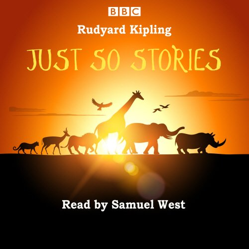 Just-So-Stories-Samuel-West-reads-a-selection-of-Just-So-Stories