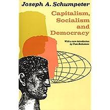 Capitalism, Socialism, and Democracy (Harper Torchbooks)