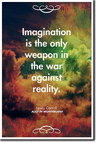 "Lewis Carroll Poster Fotografico - Alice in Wonderland - ""Imagination is the only weapon in the war against reality."" (Con citazione). Rara Stampa Artistica Idea Regalo 30x20cm Cartellone"