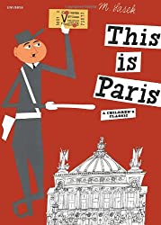 This is Paris (This Is . . .) (Artists Monographs)