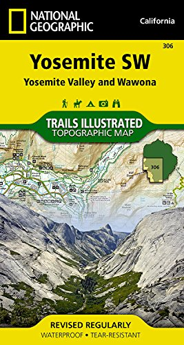 Yosemite SW, Yosemite Valley & Wawona: Trails Illustrated National Parks (National Geographic Trails Illustrated Map)