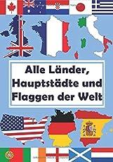 Alle Länder, Hauptstädte und Flaggen der Welt