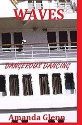 WAVES - DANGEROUS DANCING (Taylor Books Book 3)