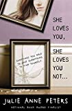 [(She Loves You, She Loves You Not)] [By (author) Julie Anne Peters] published on (October, 2012)