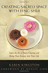 Creating Sacred Space With Feng Shui (More Crystals and New Age)
