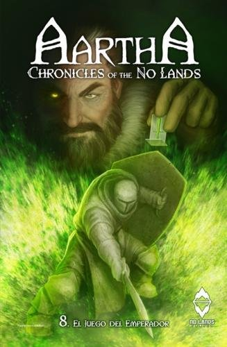 Aartha, Chronicles of the No Lands 2017: 8: El Juego del Emperador por Simone Ruffolo