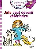 Sami et Julie CE1 Julie veut devenir vétérinaire...