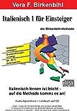 Italienisch für Einsteiger Teil 1. Audio-CD plus pdf-Handbuch auf CD-ROM