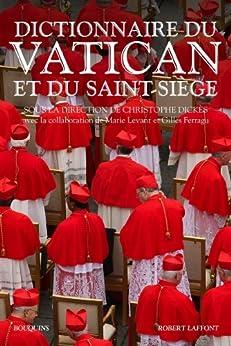 Dictionnaire du Vatican par [DICKÈS, Christophe]