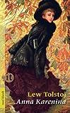 Anna Karenina von Leo Tolstoi