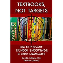 Textbooks, Not Targets: How to Prevent School Shootings in Your Community