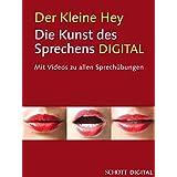Der kleine Hey: Die Kunst des Sprechens - Mit Videos zu allen Sprechübungen (Studienbuch Musik)