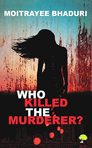 Who Killed the Murderer?