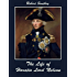 The Life of Horatio Lord Nelson (Illustrated)