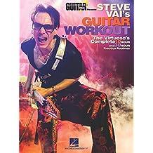 Guitar World Presents: Steve Vai's Guitar Workout (Lehrbuch für Gitarre): Noten, Lehrmaterial für Gitarre