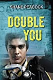 Front cover for the book Double You by Shane Peacock