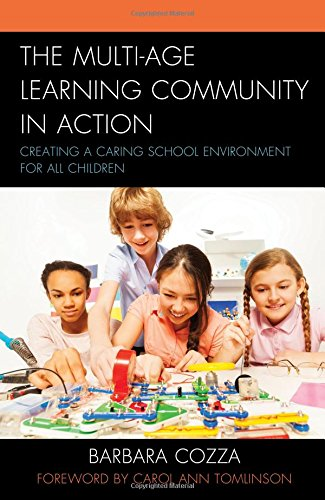 The Multi-age Learning Community in Action: Creating a Caring School Environment for All Children