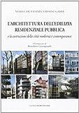 L'architettura dell'edilizia residenziale pubblica (Arti visive, architettura e urbanistica)