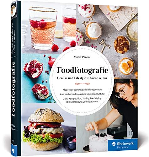 Foodfotografie: Ansprechende Fotos ohne Spezialausrüstung Buch-Cover