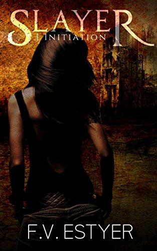 Initiation: (Slayer Tome1) par [Estyer, F.V.]