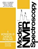 Modern NMR Spectroscopy: A Workbook of Chemical Problems