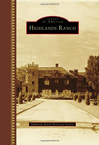 Highlands Ranch (Images of America) - Mission Hills Collection
