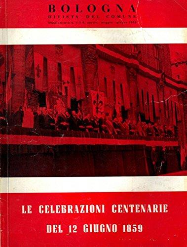 Le celebrazioni centenarie del 12 giugno 1859.