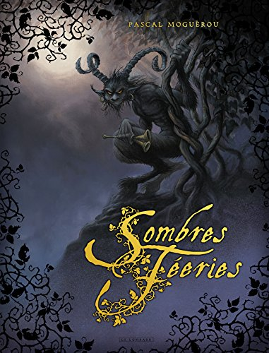 Sombres Féeries - tome 0 - Sombres Féeries