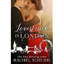 Lovestruck in London (Lovestruck Series, Book 1)