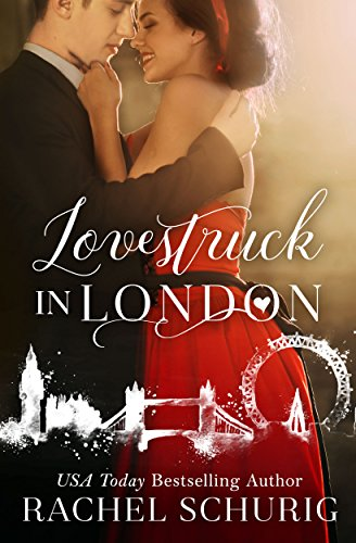 free kindle book Lovestruck in London (Lovestruck Series, Book 1)