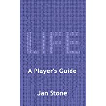 Life: A Player's Guide